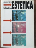 Introducere in estetica- Dabney Townsend