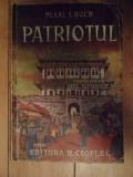 Patriotul - Pearl S. Buck ,535076