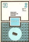 Cumpara ieftin Circuite Integrate Liniare - M. Bodea, A. Vatasescu