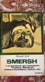RONALD SETH,SMERSH.LUCRARE IN LIMBA FRANCEZA.STOCK EDITIONS1970
