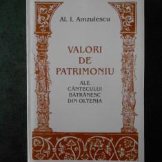 AL. I. AMZULESCU - VALORI DE PATRIMONIU ALE CANTECULUI BATRANESC DIN OLTENIA