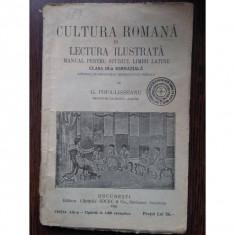 Cultura Romana in Lectura Ilustrata (Manual pentru studiul limbii latine) - G.Popa - Lisseanu