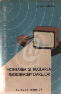 Montarea si reglarea radioreceptoarelor foto