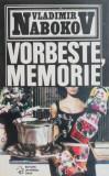 Vorbeste, memorie! - Vladimir Nabokov