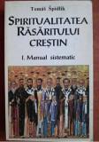 Cumpara ieftin Spiritualitatea Rasaritului crestin/ P. Tomas Spidlik vol. 1 Manual sistematic