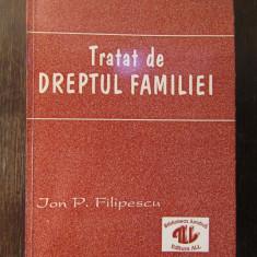 TRATAT DESPRE DREPTUL FAMILIEI-ION P. FILIPESCU