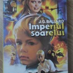 IMPERIUL SOARELUI - J.G. BALLARD