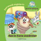 Baby Looney Tunes. Exerseaza engleza cu taz in tara jucariilor bilingv