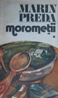 Morometii (vol. 1) -  Marin Preda foto