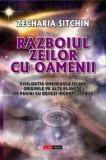 Razboiul zeilor cu oamenii-Zecharia Sitchin(Aldo Press)