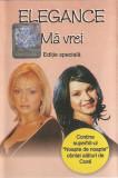 Vand caseta audio  Elegance - Ma Vrei - editie speciala, originala, holograma, Casete audio, mediapro music