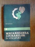 E2 Mecanizarea lucrarilor in viticultura - Ion Sulea