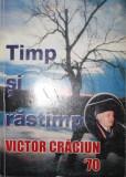 TIMP SI RASTIMP VICTOR CRACIUN 70 - VICTOR CRACIUN