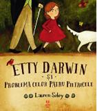 Etty Darwin si problema celor patru pietricele/Lauren Soloy