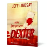 Dexter. Vise intunecate