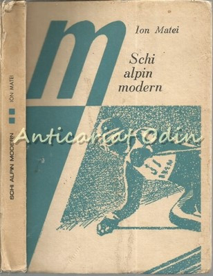 Schi Alpin Modern - Ion Matei foto