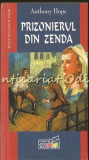 Cumpara ieftin Prizonierul Din Zenda - Anthony Hope