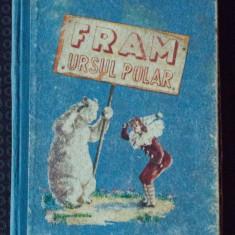Cezar Petrescu - Fram, ursul polar (1953, ilustrații de Ioana Olteș)