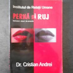 CRISTIAN ANDREI - PERNA SI RUJ * BARBATUL, VAZUT DE AMANTA