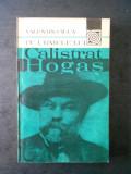 VALENTIN CIUCA - PE URMELE LUI CALISTRAT HOGAS