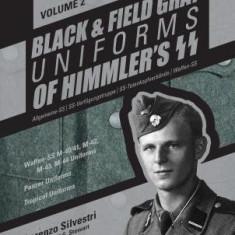 Black and Field Gray Uniforms of Himmler S SS: Allgemeine- SS, SS Verfugungstruppe, SS Totenkopfverbande & Waffen SS, Vol. 2: Waffen-SS M-40/41, M-42,