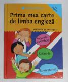 PRIMA MEA CARTE DE LIMBA ENGLEZA , ASCUNDE SI GHICESTE de CATHERINE BRUZZONE si SUSAN MARTINEAU , 2008