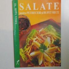 SALATE PENTRU PETRECERI SI BUFET RECE 1999