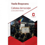 Calitatea democratiei si cultura politica in Romania | Vasile Brasovanu, Adenium