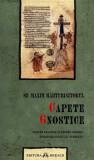 Cumpara ieftin Capete gnostice/Sf. Maxim Marturisitorul