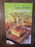 Aperitive. 24 de reţete delicioase şi uşor de preparat