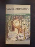 PATUL LUI PROCUST - Camil Petrescu 1987