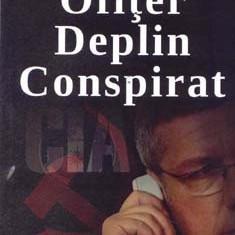 Ofiter deplin conspirat(Aldo Press)