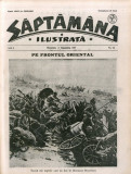 "COMPLETA Document Istoric Ocupatia Germana 1917 Romania ""Saptamana ilustrata"""