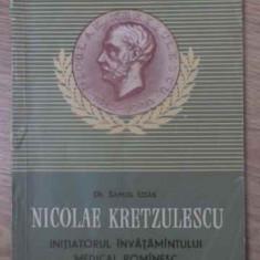 NICOLAE KRETZULESCU INITIATORUL INVATAMANTULUI MEDICAL ROMANESC - SAMUIL IZSAK