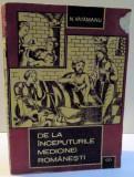 DE LA INCEPUTURILE MEDICINEI ROMANESTI - N. VATAMANU