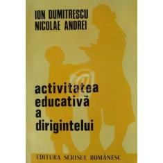 Activitatea educativa a dirigintelui. Continut si metoda