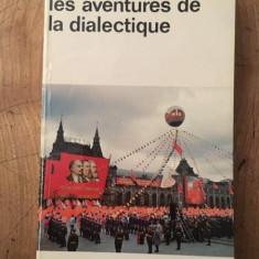 LES AVENTURES DE LA DIALECTIQUE - MERLEAU PONTY (CARTE IN LIMBA FRANCEZA)