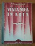 VIATA MEA IN ARTA- EDITIA A II A STANISLAVSKI