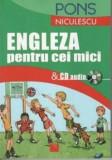 Engleza pentru cei mici si CD audio/***, Niculescu