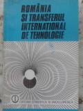 ROMANIA SI TRANSFERUL INTERNATIONAL DE TEHNOLOGIE - MIHAIL FLORESCU, COSTIN MURG