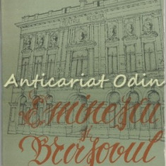 Eminescu Si Brasovul - Societatea De Stiinte Filologice. Filiala Brasov