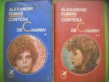 HOPCT  CONTESA DE CHARNY /ALEXANDRE DUMAS-2 VOL 1974EDIT CR -1190    PAGINI