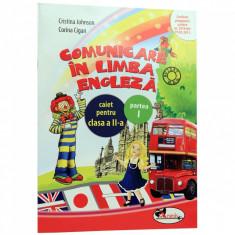 Comunicare in limba engleza clasa 2. Caiet partea 1 - Cristina Johnson, Corina Cigan