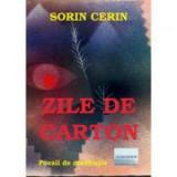 Zile de carton - Sorin Cerin