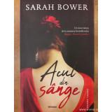 Acul din sânge, Sarah Bower