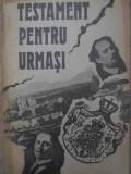 TESTAMENT PENTRU URMASI - PANTELIMON HALIPA ANATOLIE MORARU
