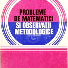 Probleme de matematici si observatii metodologice