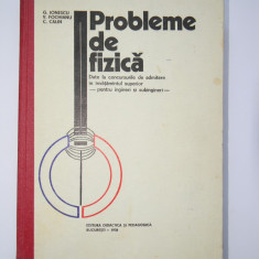 Probleme de Fizica - Admiterea In Invatamantul Superior - G.Ionescu, V. Fochianu