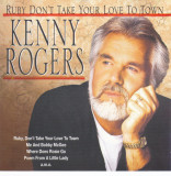 CD Country: Kenny Rogers - Ruby Don't Take Your Love Yo Town ( 2003, original )