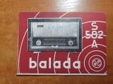 carte tehnica radio -tip BALADA - S 582 A - din anul 1952